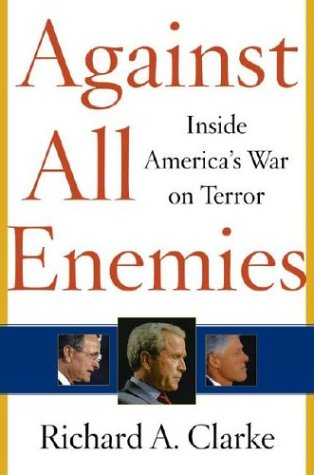 Against All Enemies: Inside America's War on Terror 9780743260244