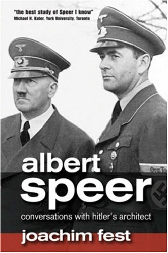 Albert Speer: Conversations with Hitler's Architect 9780745639185