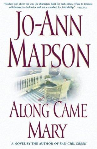 Along Came Mary: A Bad Girl Creek Novel 9780743224628