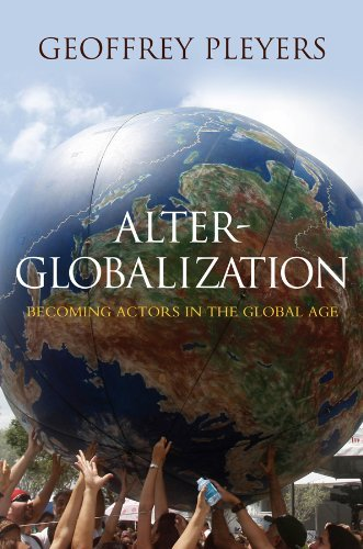 Alter-Globalization: Becoming Actors in the Global Age 9780745646763