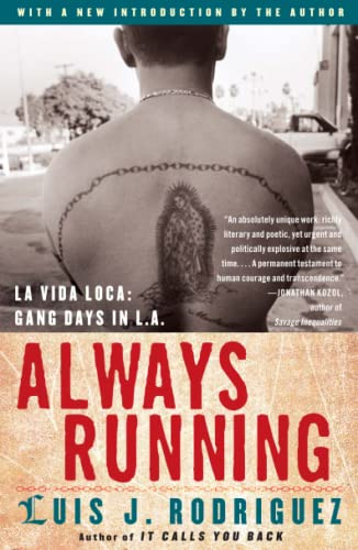 Always Running: La Vida Loca: Gang Days in L.A. 9780743276917