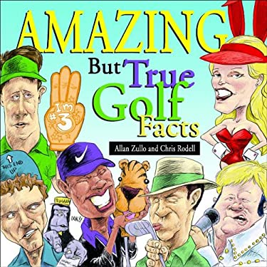 Amazing But True Golf Facts 9780740738609