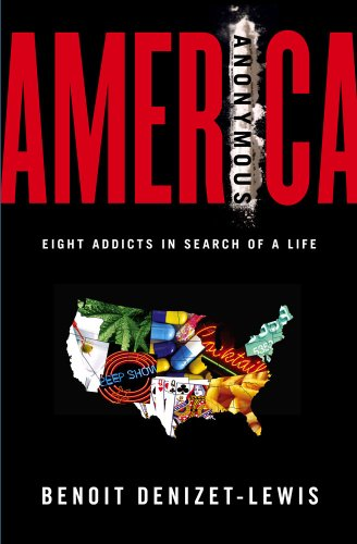 America Anonymous: Eight Addicts in Search of a Life 9780743277822