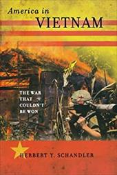 America in Vietnam: The War That Couldn't Be Won 16446125