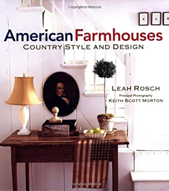 American Farmhouses: Country Style and Design 9780743219297