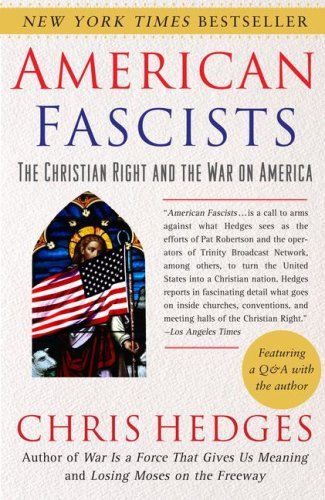 American Fascists: The Christian Right and the War on America 9780743284462