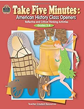 American History Class Openers: Reflective and Critical Thinking Activities: Grades 5-8 9780743936415