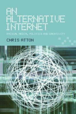 An Alternative Internet 9780748617708