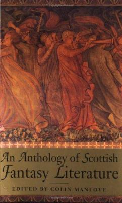 An Anthology of Scottish Fantasy Literature 9780748662135