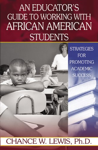 An Educator's Guide to Working with African American Students 9780741455468