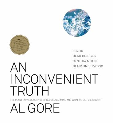 An Inconvenient Truth: The Planetary Emergency of Global Warming and What We Can Do about It 9780743572026