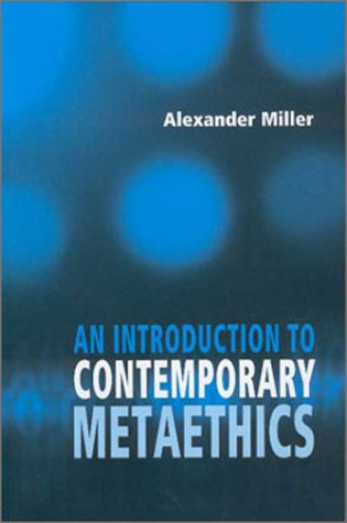 An Introduction to Contemporary Metaethics 9780745623450