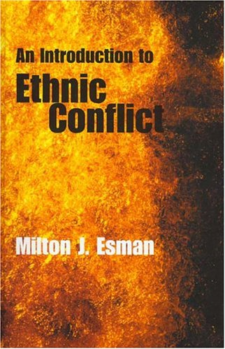 An Introduction to Ethnic Conflict 9780745631172