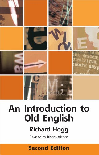 An Introduction to Old English, Second Edition 9780748642380