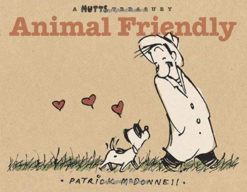 Animal Friendly: A Mutts Treasury 9780740765568