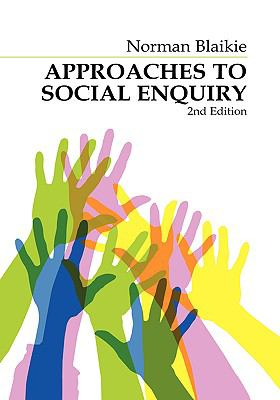Approaches to Social Enquiry 9780745611730