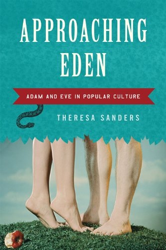 Approaching Eden: Adam and Eve in Popular Culture 9780742563339