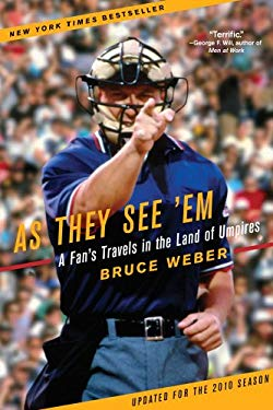 As They See 'em: A Fan's Travels in the Land of Umpires 9780743294133