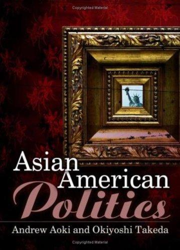 Asian American Politics 9780745634470