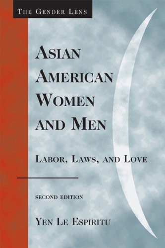 Asian American Women and Men: Labor, Laws, and Love 9780742560611