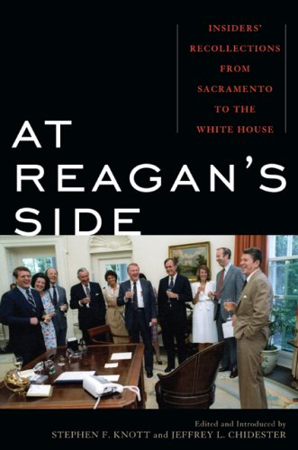 At Reagan's Side: Insiders' Recollections from Sacremento to the White House 9780742566255
