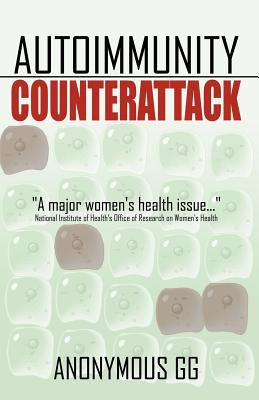 Autoimmunity Counterattack 9780741417923