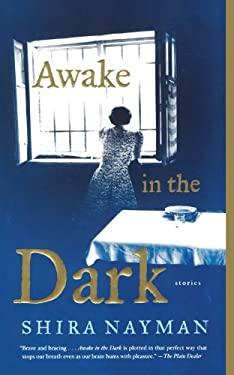 Awake in the Dark: Stories 9780743292818