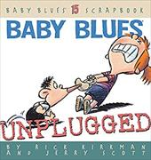 Baby Blues: Unplugged: Baby Blues Scrapbook #15 2725500