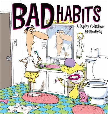 Bad Habits: Duplex Collection 9780740761959