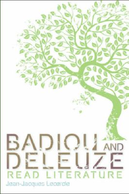 Badiou and Deleuze Read Literature 9780748638000