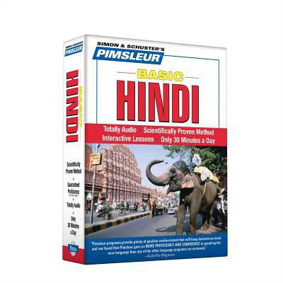 Hindi, Basic: Learn to Speak and Understand Hindi with Pimsleur Language Programs 9780743552561