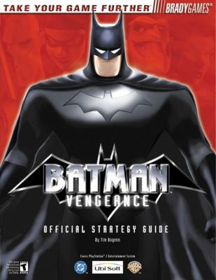 Batman: Vengeance Official Strategy Guide for PlayStation 2 9780744000894