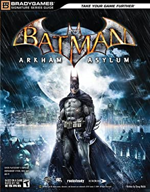 Batman: Arkham Asylum Signature Series Guide [With Poster] 9780744011111