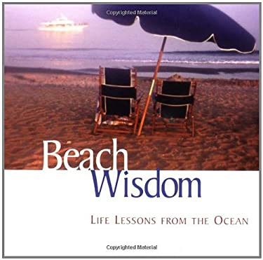 Beach Wisdom: Life Lessons from the Ocean 9780740733109