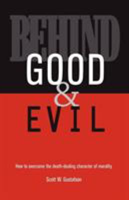 Behind Good and Evil 9780741454041