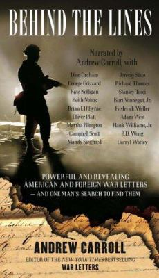 Behind the Lines: Powerful and Revealing American and Foreign War Letters and One Man's Search to Find Them 9780743542005