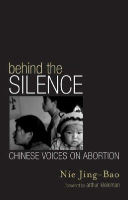 Behind the Silence: Chinese Voices on Abortion 9780742523715