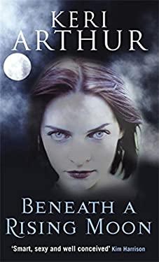 Beneath a Rising Moon 9780749908775