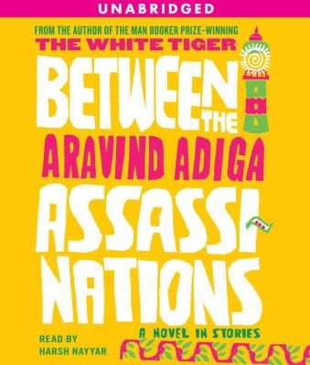 Between the Assassinations: A Novel in Stories 9780743597203