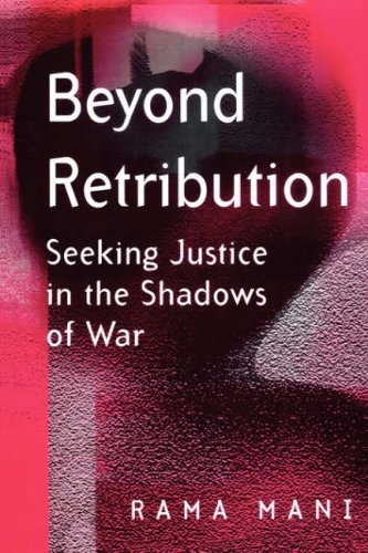 Beyond Retribution: Seeking Justice in the Shadows of War 9780745628363