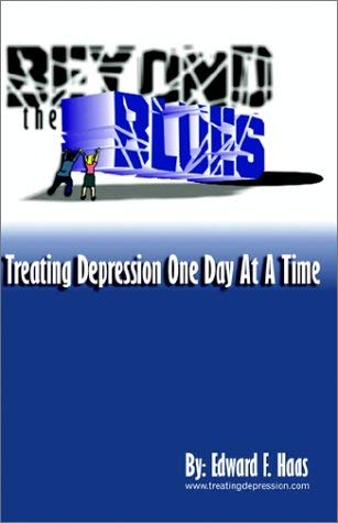 Beyond the Blues: Treating Depression One Day at a Time 9780741400864