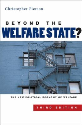 Beyond the Welfare State: The New Political Economoy of Welfare - 3rd Edition