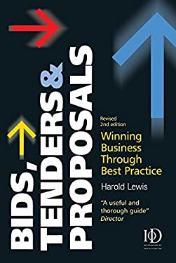 Bids, Tenders & Proposals: Winning Business Through Best Practice 9780749449735