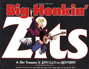 Big Honkin' Zits: A Zits Treasury 9780740718540