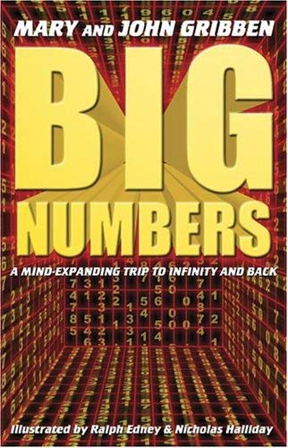 Big Numbers: A Mind Expanding Trip to Infinity and Back 9780743497671