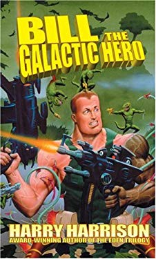 Bill the Galactic Hero 9780743487078