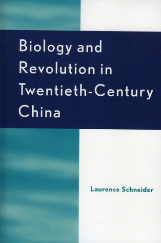 Biology and Revolution in Twentieth-Century China 9780742553064