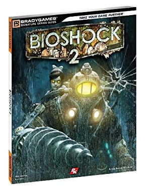 Bioshock 2 Signature Series Guide 9780744011234