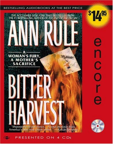 Bitter Harvest: A Woman's Fury, a Mother's Sacrifice 9780743542364