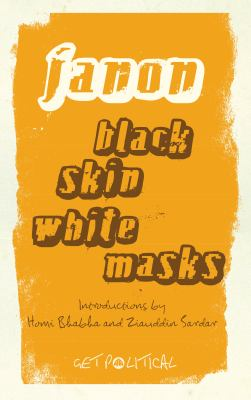 Black Skin, White Masks 9780745328485